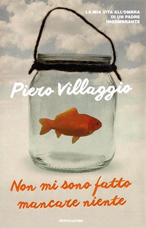 Piero Villaggio Non mi sono fatto mancare niente