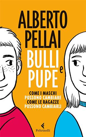 Bulli e pupe – Alberto Pellai
