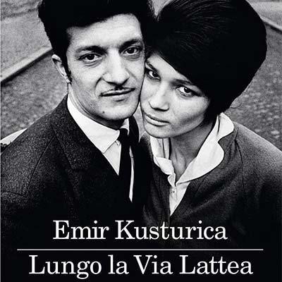 Lungo la Via Lattea Emir Kusturica