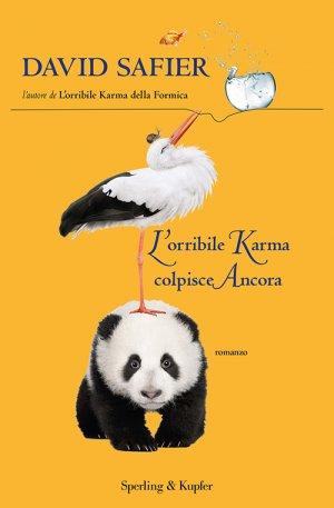 L'ORRIBILE KARMA COLPISCE ANCORA