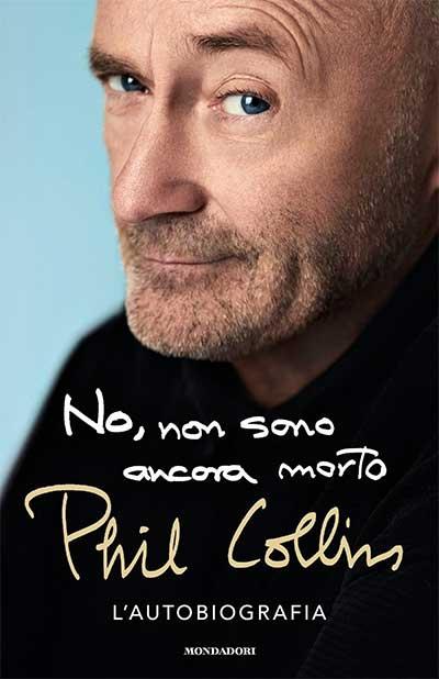 Phil Collins No, non sono ancora morto