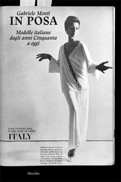 In posa Modelle italiane dagli anni Cinquanta a oggi