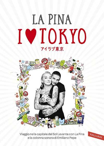 I LOVE TOKYO di LA PINA