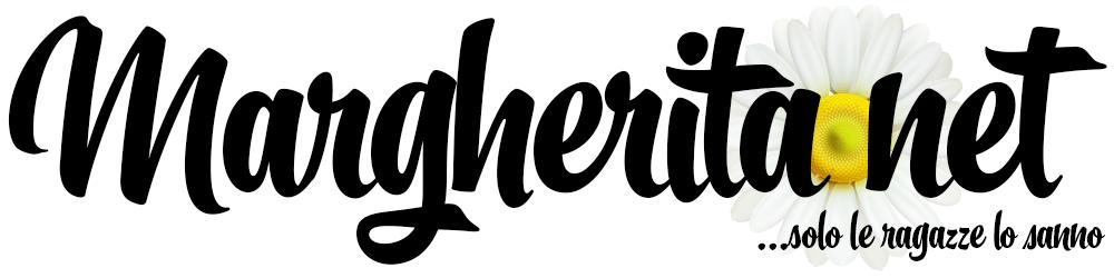 Margherita.net, donne moda oroscopo e amore - MARGHERITA.NET… SOLO LE RAGAZZE LO SANNO…