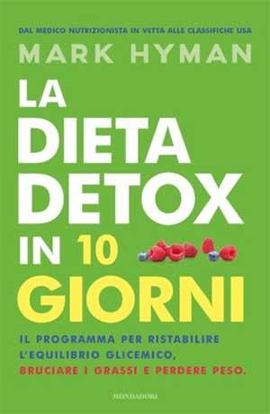 La dieta detox in 10 giorni. Novità in libreria