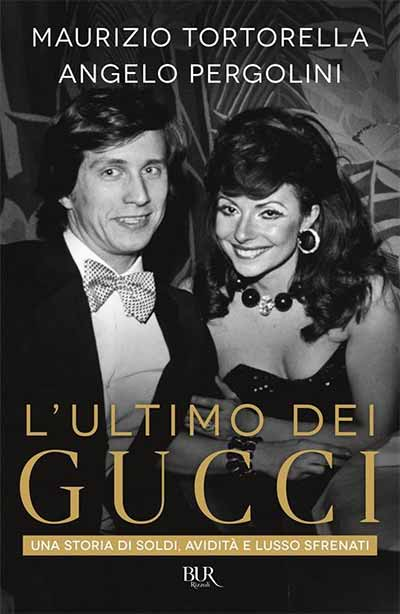 L'ultimo dei Gucci - Una storia di soldi, avidità e lusso sfrenati